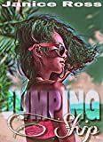Jumping Ship (Island Hopping 0.5) by Janice Ross