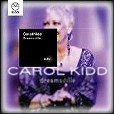 Songtexte von Carol Kidd - Dreamsville