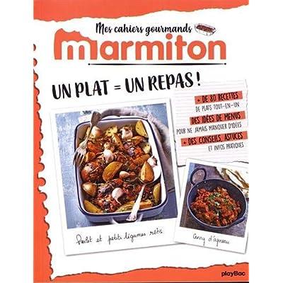 Marmiton Cahier gourmand Un plat, un repas !