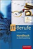 Handbuch zur Abschlussprüfung IT-Berufe: 5., aktualisierte Auflage, 2012 von Hasenbein, Hardi (2012) Taschenbuch