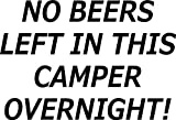 No Beers Left in Vehicle Fun Bumper Camper Van Sticker for sale  Delivered anywhere in UK