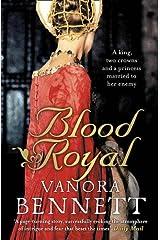 Blood Royal by Vanora Bennett (18-Feb-2010) Paperback Paperback
