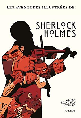 Sherlock Holmes - Les Aventures illustrées