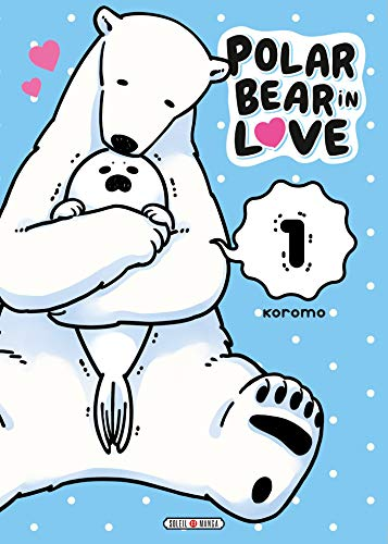 Polar Bear in Love Edition simple Tome 1