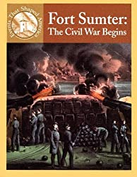 Fort Sumter: The Civil War Begins (Events That Shaped America) by Sabrina Crewe (2005-01-01)