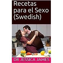 Recetas para el  Sexo (Swedish) (Swedish Edition)