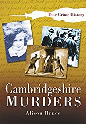 Cambridgeshire Murders (Sutton True Crime History)