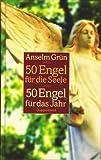 50 Engel für die Seele, 50 Engel für das Jahr : Inspirationen für jeden Tag.