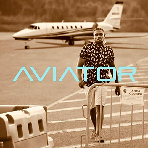 Aviator [Explicit]