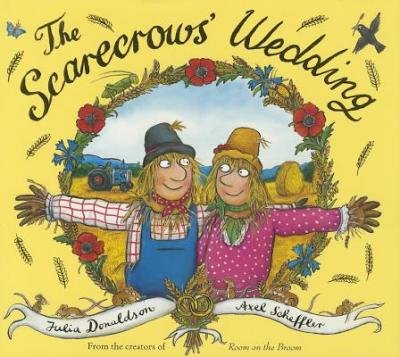[( The Scarecrows' Wedding By Donaldson, Julia ( Author ) Hardcover Jul - 2014)] Hardcover