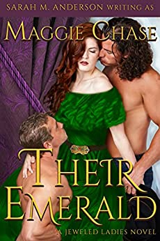 Their Emerald (The Jeweled Ladies Book 2) (English Edition) de [Chase, Maggie, Anderson, Sarah M. ]