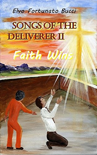 songs-of-the-deliverer-ii-faith-wins-english-edition
