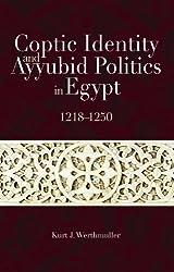 Coptic Identity and Ayyubid Politics in Egypt, 1218-1250