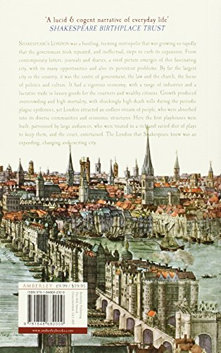 Shakespeare's London: Everyday Life in London 1580-1616