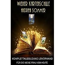 Komplettausbildung Lenormand für die weise Frau von heute: Wiener Kartenschule