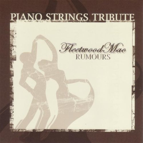 Piano Strings Tribute to Fleetwood Mac's by Tribute Sounds