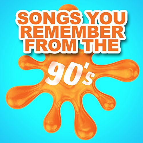 Songs You Remember from the 90's