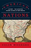 American Nations: A History of the Eleven Rival Regional Cultures of North America (English Edition)...