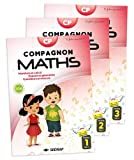 Compagnon Maths CP - Nombres et calculs, grandeurs et mesures, espace et géométrie. En 3 volumes