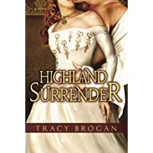 Highland Surrender by Tracy Brogan (2012-12-04)