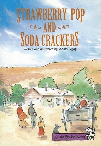 LITTLE CELEBRATIONS, STRAWBERRY POP AND SODA CRACKERS, SINGLE COPY, FLUENCY, STAGE 3A (Little Celebrations Guided Reading) by CELEBRATION PRESS (1997-01-28)