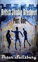 British Zombie Breakout Part One: The Castle