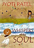 Whispers of the Soul: Love, Hate & Everything In Between