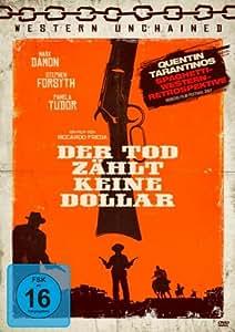 Der Tod zählt keine Dollar - Western Unchained No. 5