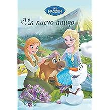Frozen. Cuento. Un Nuevo Amigo (Disney. Frozen)