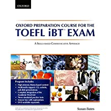 Oxford Preparation Course for the TOEFL iBT™ Exam: Student's Book Pack with Audio CDs and website access code: A communicative approach to learning Preparation Course for the TOEFL iBTÂ Exam