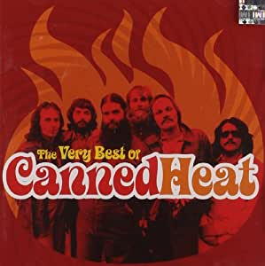 Very Best Of Canned Heat Amazon Co Uk Music
