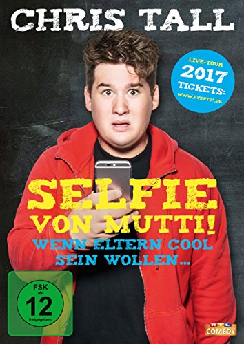 Chris Tall – Selfie von Mutti