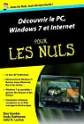 Découvrir le PC, Windows 7 et Internet pour les Nuls par Levine