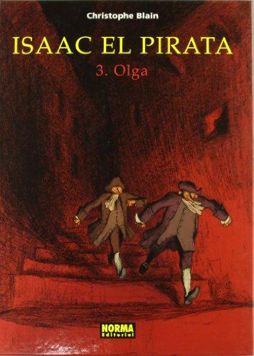 ISAAC EL PIRATA 3. OLGA (CÓMIC EUROPEO) por Christophe Blain