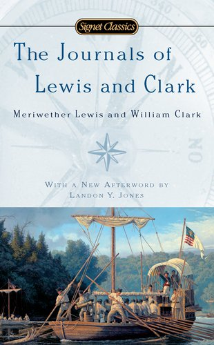 the-journals-of-lewis-and-clark-signet-classics
