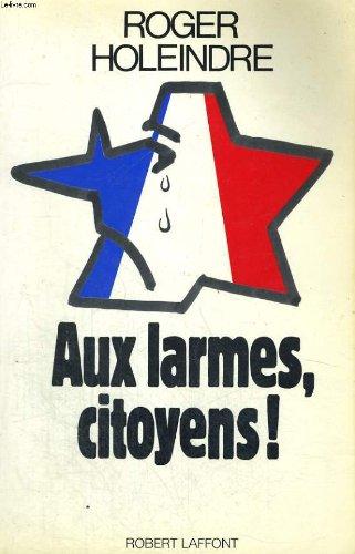 AUX LARMES CITOYENS