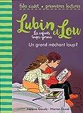 grand méchant loup ? (Un) | Gaudy, Hélène (1979-....). Auteur