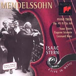 Mendelssohn : Trios pour piano, violon et violoncelle op. 49 & op. 66