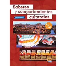 Saberes Y Comportamientos Culturales: Level A1/A2: Student book: Complementary input on Spanish customs and culture