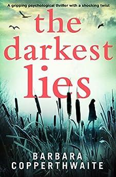 The Darkest Lies: A gripping psychological thriller with a shocking twist by [Copperthwaite, Barbara]
