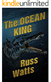 The Ocean King: A Deep Sea Thriller