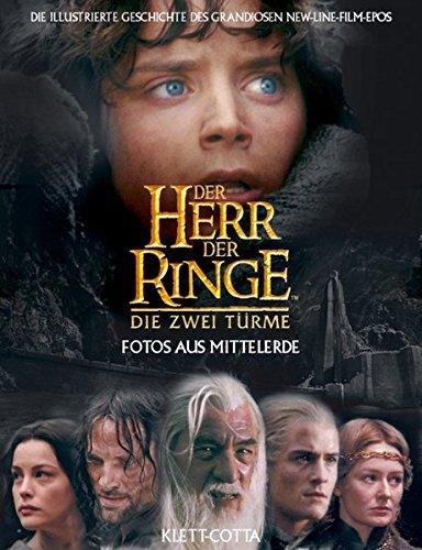 Der Herr der Ringe - Die zwei Türme: Fotos aus Mittelerde