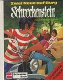 Zwei Neue auf Burg Schreckenstein. Bd. 6 (Ab 10 J.) - Oliver Hassencamp