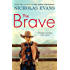 The Brave (English Edition)
