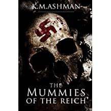 The Mummies of The Reich: Volume 3 (The India Sommers Mysteries)