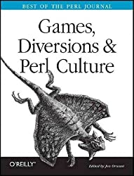 [(Games, Diversions and Perl Culture: Best of the Perl Journal )] [Author: Jon Orwant] [Jun-2003]