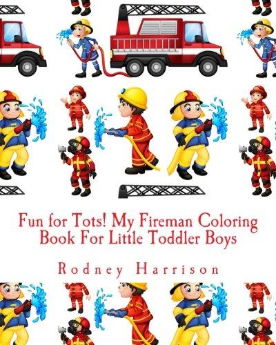 eman Coloring Book For Little Toddler Boys (Fireman Coloring Book)