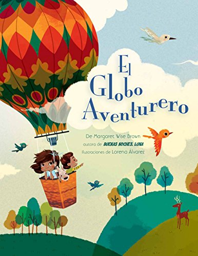 El Globo Aventurero (Margaret Wise Brown) por Margaret Wise Brown