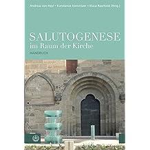 Salutogenese Im Raum Der Kirche: Ein Handbuch