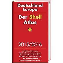 Der Shell Atlas 2015/2016 Deutschland 1:300 000, Europa 1:750 000